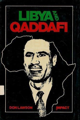 Libya and Qaddafi (An Impact book) (9780531044926) by Lawson, Don