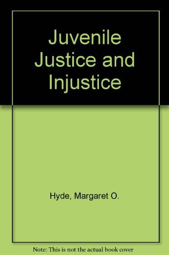 9780531045947: Juvenile Justice and Injustice