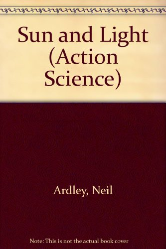 9780531046166: Sun and Light (Action Science)