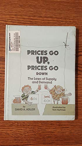 9780531046289: Prices Go Up, Prices Go Down: The Laws of Supply and Demand (Money Power)