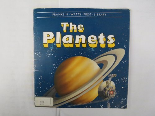 The Planets (Franklin Watts First Library) (0531047342) by Kate Petty; Angela Grunsell