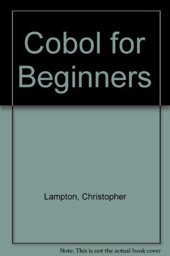 9780531047460: COBOL for beginners (A Computer literacy