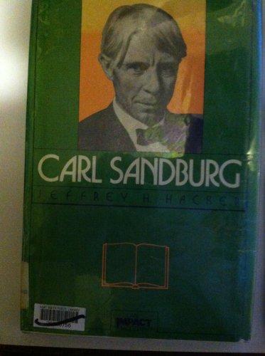 Carl Sandburg (Impact Biography): Hacker, Jeffrey H.