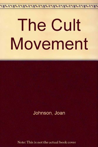 9780531047675: The Cult Movement