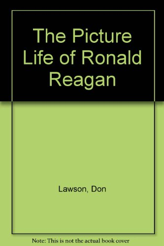 9780531049532: The Picture Life of Ronald Reagan