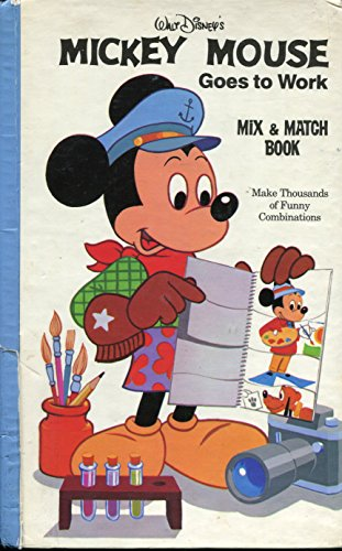 Walt Disney's Mickey Mouse Goes to Work Mix & Match Book