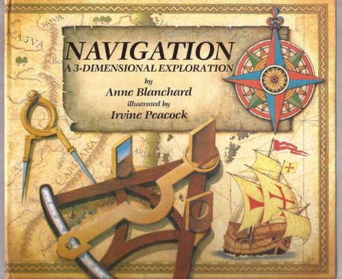 NAVIGATION: A 3-DIMENSIONAL EXPLORATION