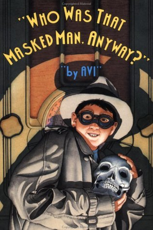 9780531054574: Who Was That Masked Man Anyway
