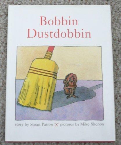 9780531054680: Bobbin Dustdobbin