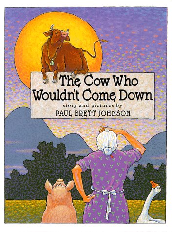 COW WHO WOULDN'T COME DOWN (AUTHOR SIGNED): Johnson, Paul Brett