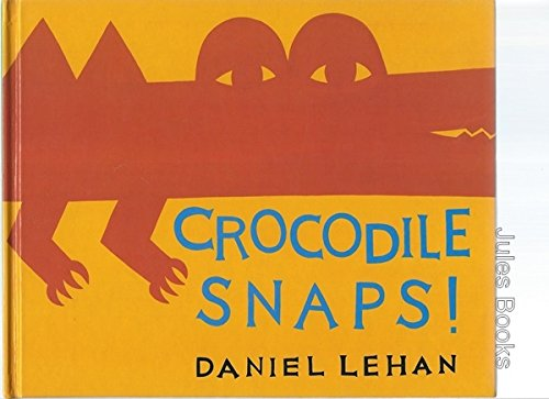 Crocodile Snaps!/Kangaroo Jumps/2 Books in 1: Lehan, Daniel
