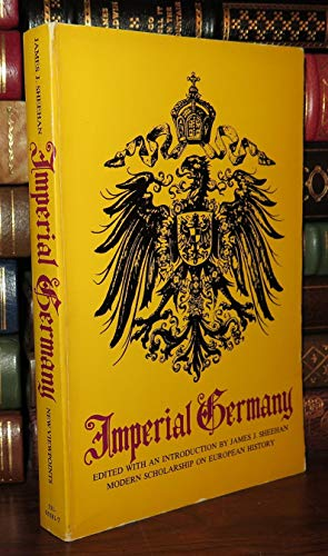 9780531055816: Imperial Germany (Modern Scholarship on European History)