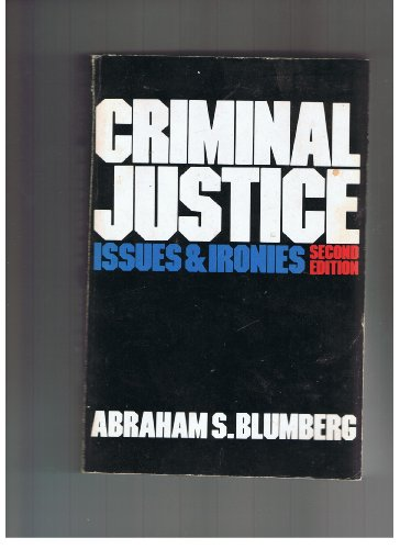 9780531056189: Criminal Justice: Issues and Ironies