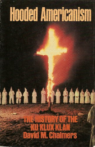 9780531056325: Hooded Americanism: The History of the Ku Klux Klan