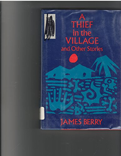9780531057452: A Thief in the Village and Other Stories