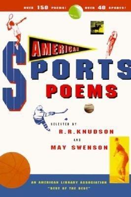 American Sports Poems: R. R. Knudson,
