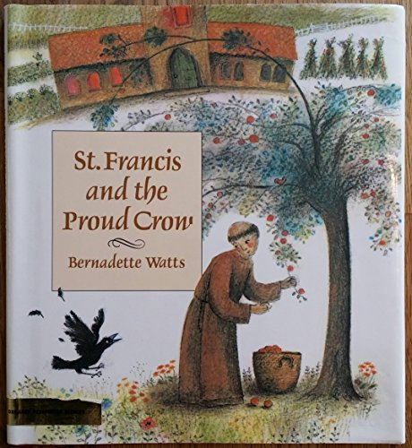 9780531057582: St. Francis and the Proud Crow