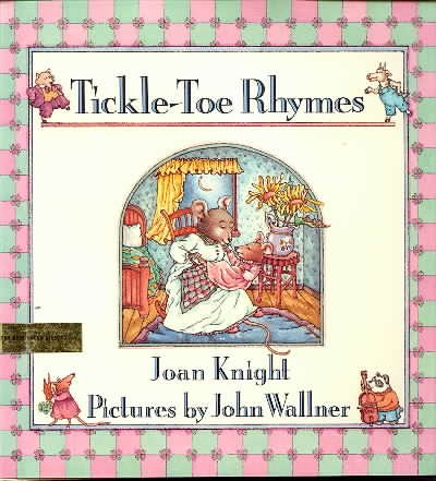 9780531057735: Tickle-Toe Rhymes