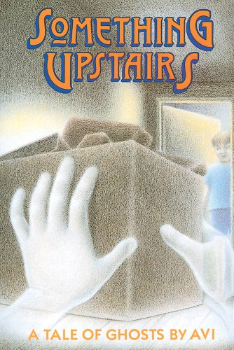 9780531057827: Something Upstairs: A Tale of Ghosts