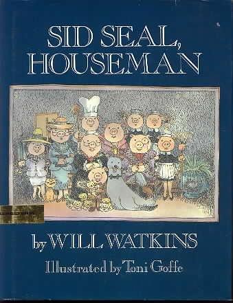 9780531057841: Sid Seal, Houseman