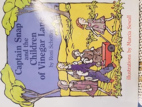 9780531057971: Captain Snap and the Children of Vinegar Lane
