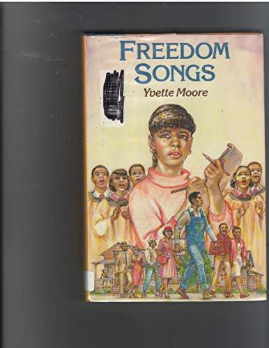 9780531058121: Freedom Songs