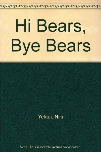 9780531058589: Hi Bears, Bye Bears