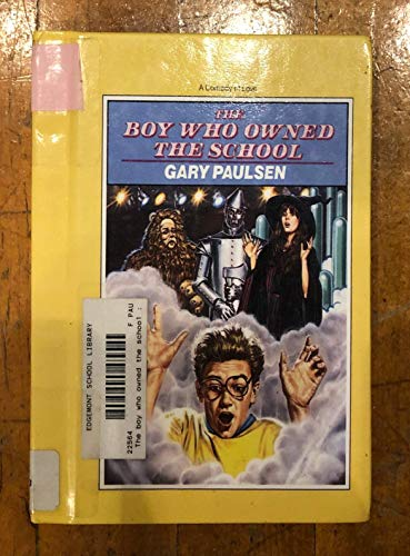 9780531058657: The Boy Who Owned The School: A Comedy of Love