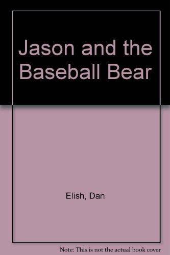 9780531058688: Jason and the Baseball Bear