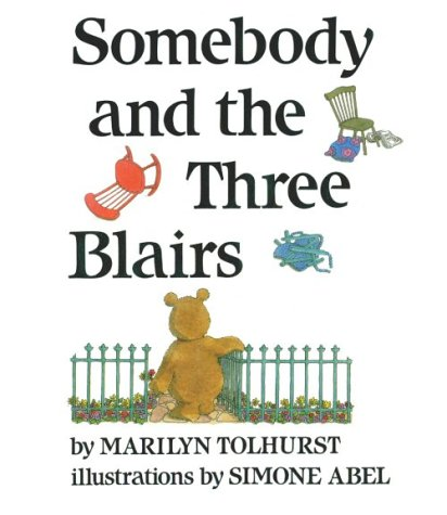 9780531058787: Somebody and the Three Blairs