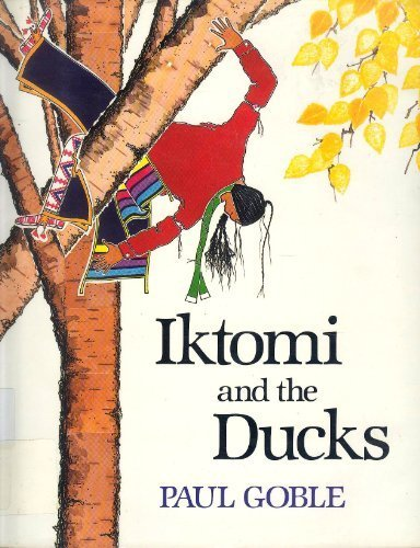 Iktomi and the Ducks: A Plains Indian Story.
