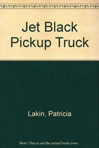9780531058855: Jet Black Pickup Truck