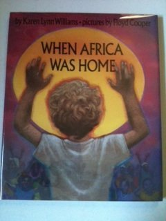 9780531059258: When Africa Was Home