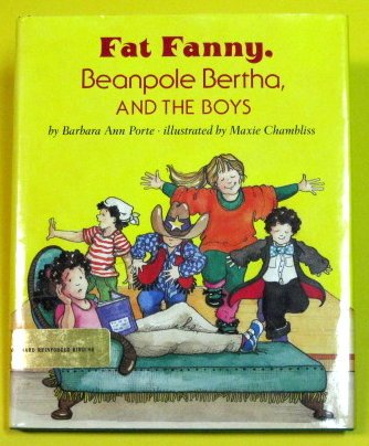 9780531059289: Fat Fanny, Beanpole Bertha, and the Boys