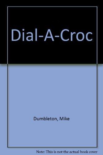 9780531059456: Dial-A-Croc