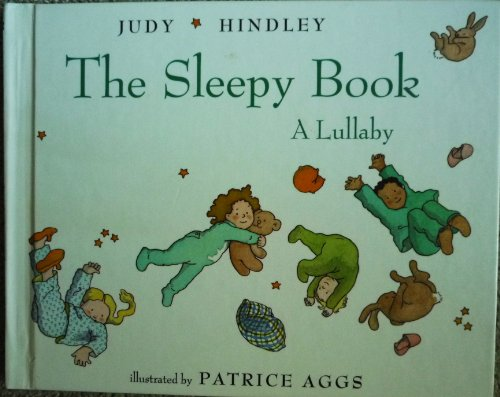 The Sleepy Book: A Lullaby (9780531059715) by Judy Hindley