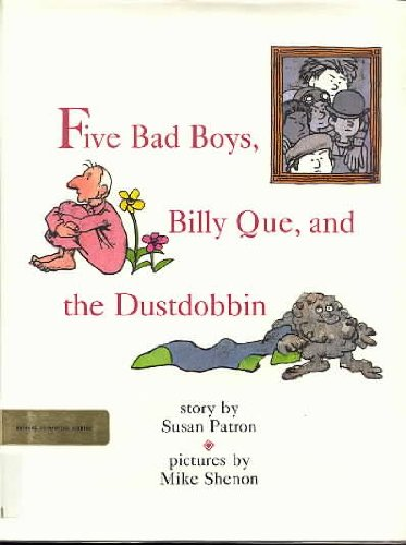 9780531059890: Five Bad Boys, Billy Que, and the Dustdobbin