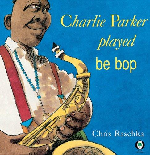 9780531059999: Charlie Parker Played Be Bop