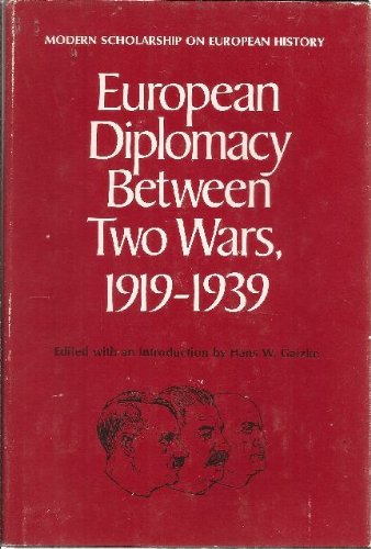 9780531063323: European Diplomacy Between Two Wars, 1919-1939.