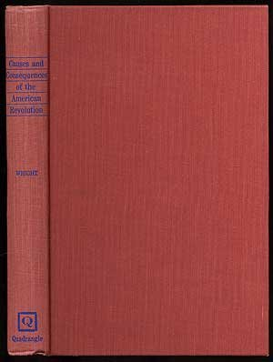 9780531063538: Causes and Consequences of the American Revolution.