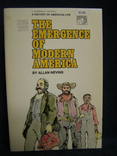 9780531064337: The Emergence of Modern America, 1865-1878