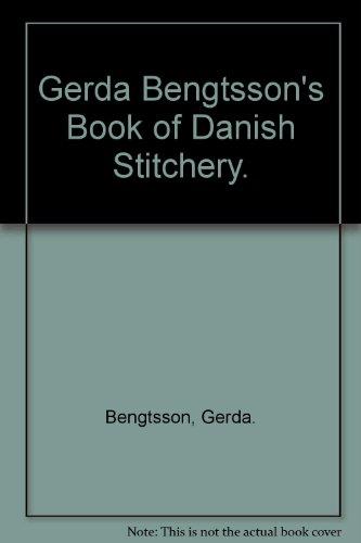9780531064375: Gerda Bengtsson's Book of Danish Stitchery.