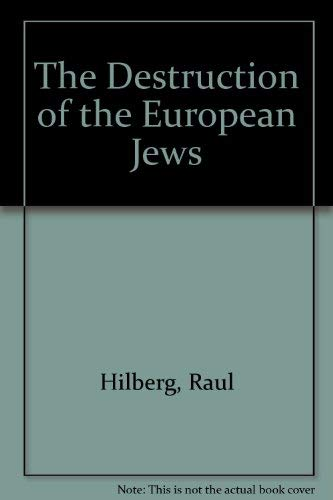 9780531064528: The Destruction of the European Jews [Paperback] by Hilberg, Raul