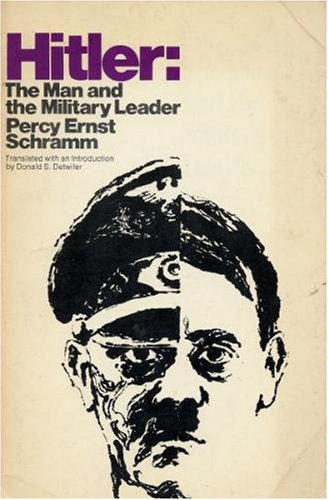 9780531064719: Hitler: The Man and the Military Leader