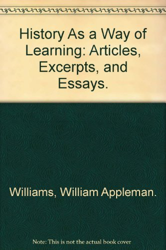 9780531064917: History As a Way of Learning: Articles, Excerpts, and Essays.