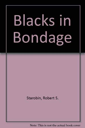 9780531064979: Blacks in Bondage: Letters of American Slaves