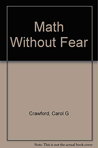 9780531067550: Math Without Fear