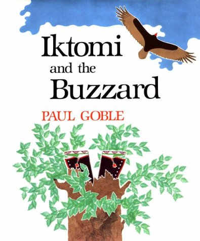 Iktomi and the Buzzard: A Plains Indian: Goble, Paul