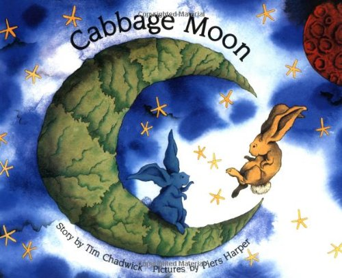 Cabbage Moon: Chadwick, Tim