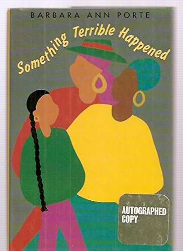 Something Terrible Happened: Porte, Barbara Ann